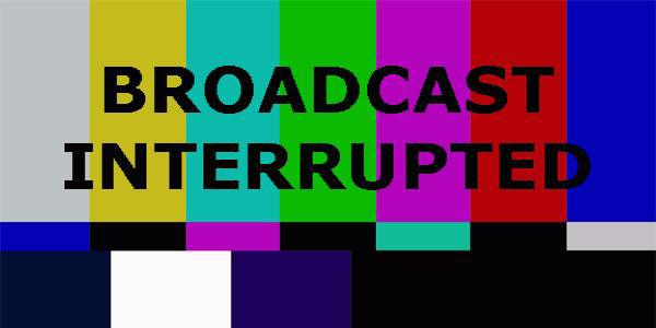 broadcast-interrupted